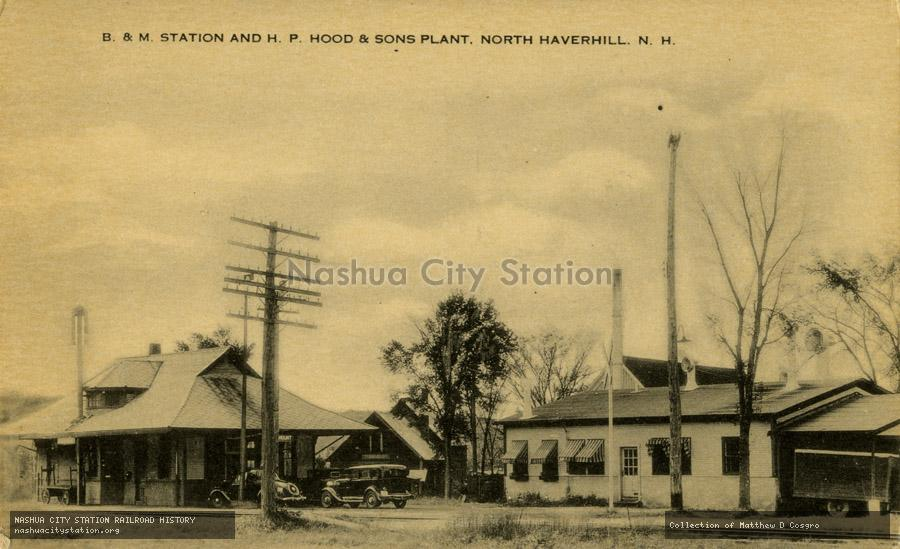Postcard: Boston & Maine Station and H. P. Hood & Sons Plant, North Haverhill, New Hampshire