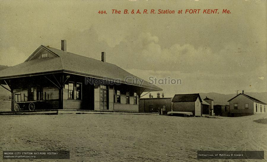 Postcard: The Bangor & Aroostook Railroad Station at Fort Kent, Maine